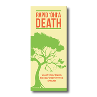 Rapid ʻŌhiʻa Death tri-fold informational brochure